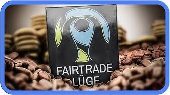 Die Fair-Trade-Lüge?!