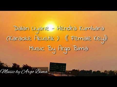 dalan-liyane---hendra-kumbara-[-karaoke-versi-akustik]-female-key