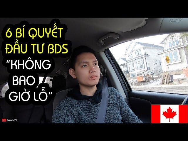 MUA NHÀ CANADA #2 || 6 BÍ QUYẾT ĐẦU TƯ BDS THÀNH CÔNG || LÝ DO NHÀ VANCOUVER MẮC NHẤT CANADA