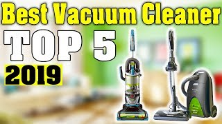 Top 5: Best Vacuum Cleaner 2019