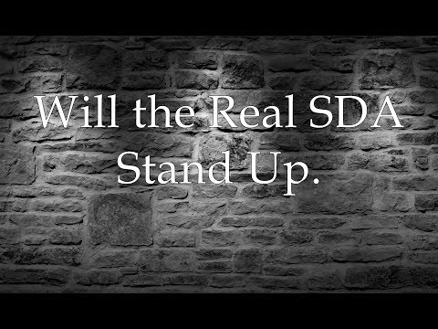 EndrTimes Will The Real SDA Stand Up Se Levantar La