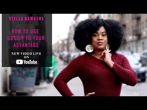 How To Use Gossip To Your Advantage - Stella Damasus Diaries (Episode 20)
