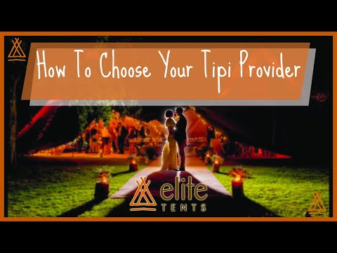 How to choose your tipi provider - Elite Tents Promotional Film & How to choose your tipi provider - Elite Tents Promotional Film ...