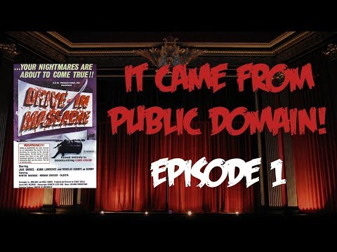 "It Came From Public Domain - Episode 1 ""Drive-In Massacre"""