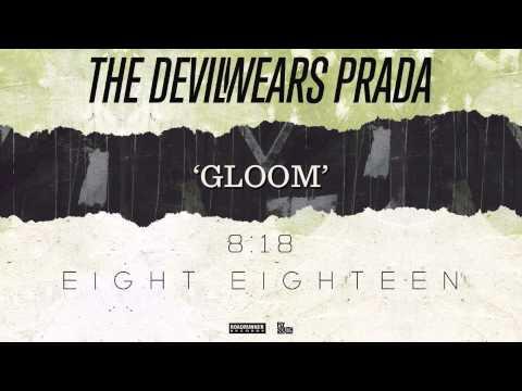 The Devil Wears Prada Gloom Audio Youtube