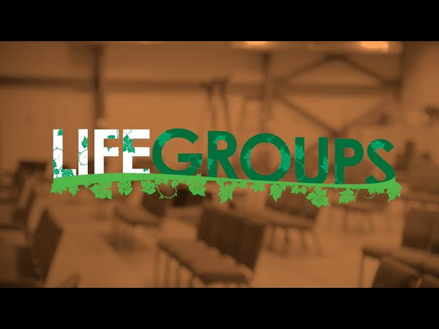 Life Group Re-Launch