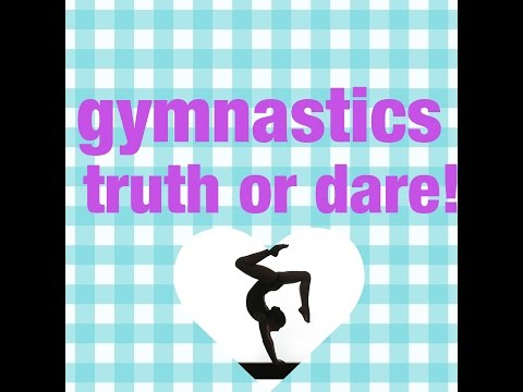 Gymnastics truth or dare (with a special guest) - YouTube