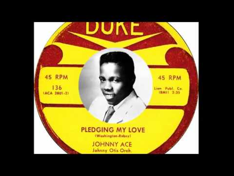 Johnny Ace - Pledging My Love (1954)
