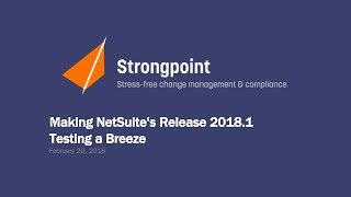Making NetSuite's Release 2018.1 Testing a Breeze