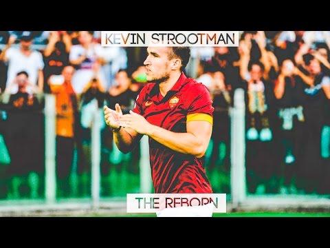 ● KEVIN STROOTMAN  - THE REBORN ●