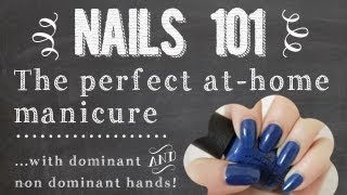 Nails 101: How to Paint Your Nails - Painting with Dominant and Non Dominant Hands