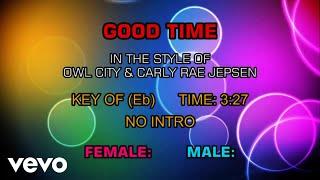 Owl City & Carly Rae Jepsen - Good Time (Karaoke)