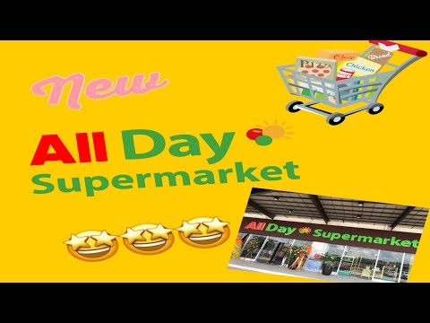 New All Day Supermarket!!!