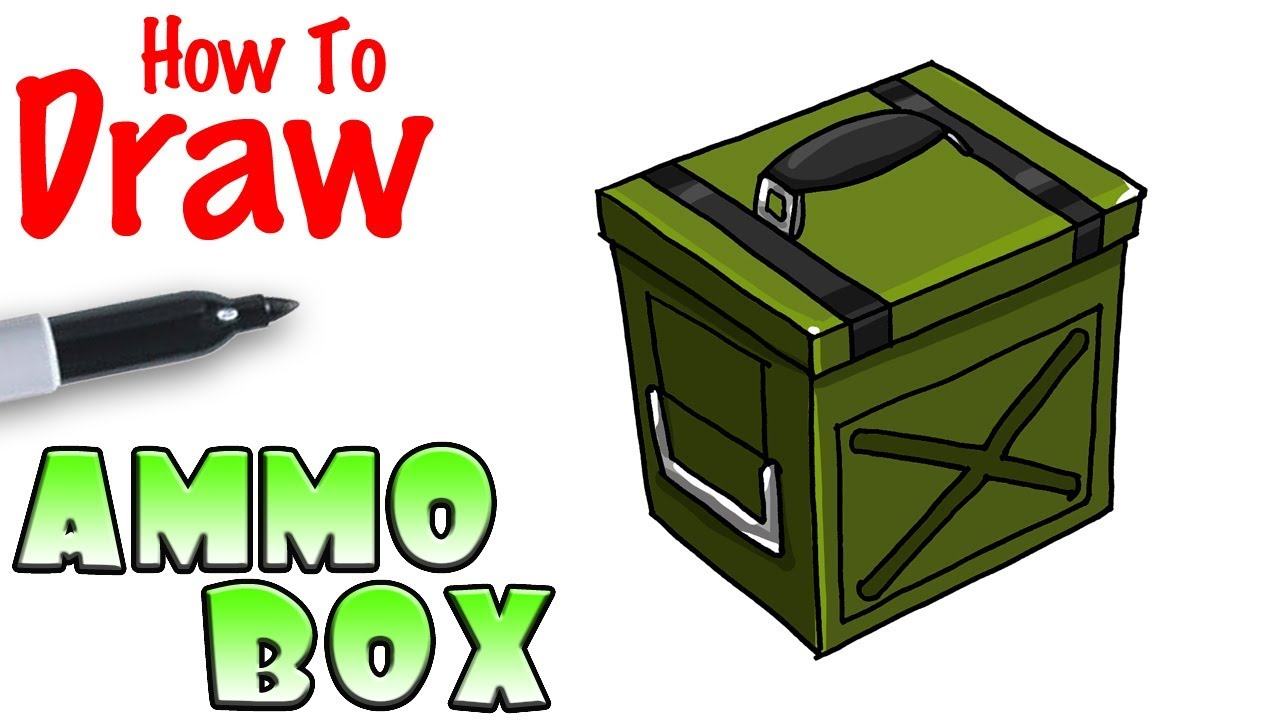 How To Draw The Ammo Box Fortnite Youtube