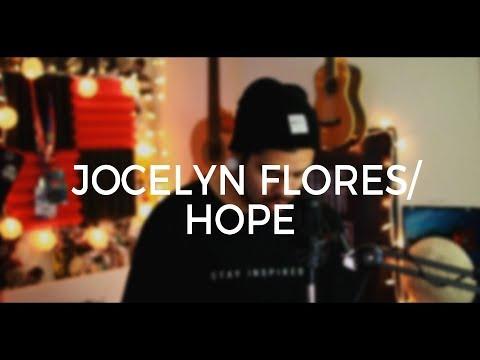 Jocelyn Flores/Hope - XXXTENTACION (Acoustic Cover)