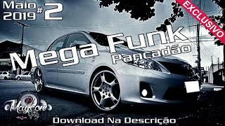 Dj Maycon Pr   Mega Funk Maio #2   PANCADÃO 2019   SEM VINHETA