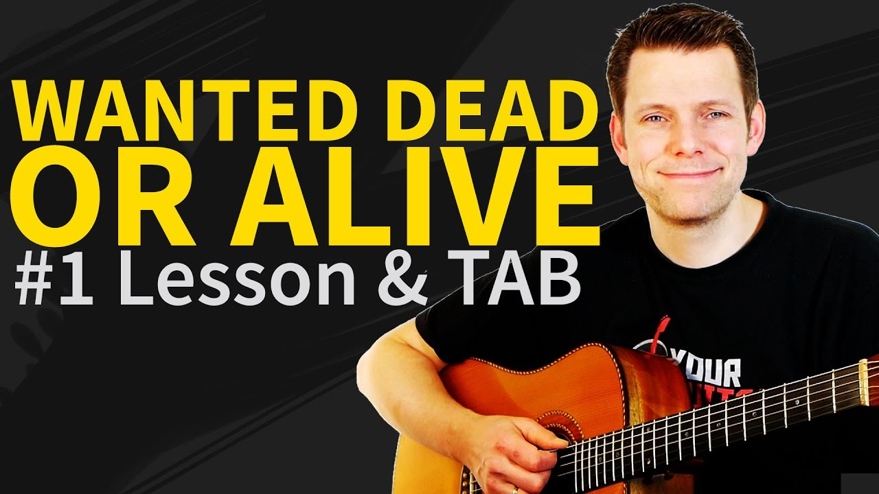 How To Play Wanted Dead Or Alive Guitar Lesson Tab Bon Jovi