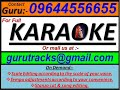 Bhala Paie Gali Sina Janena Tu Mu Kie Oriya Karaoke by Guru  09644556655