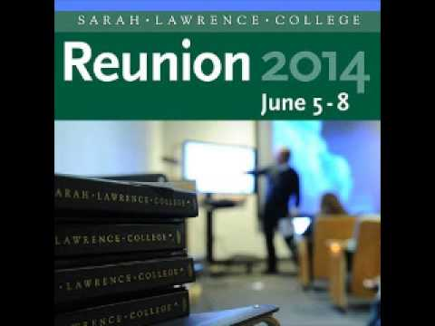 Sarah Lawrence College Reunion 2014: Hybrids of Poetry and Prose