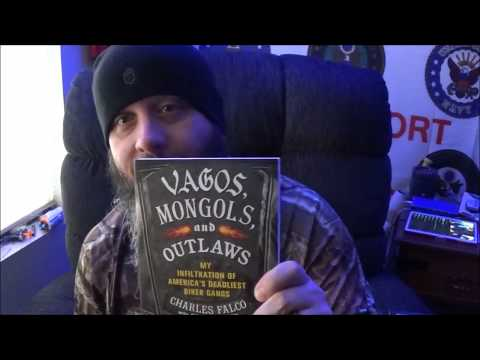 Vagos, Mongols, And Outlaws: My Infiltration Of America's Deadliest Biker Gangs, By Charles Falco