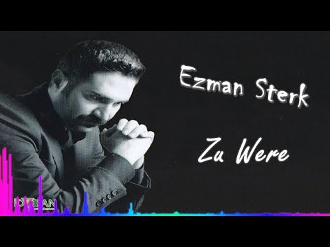 Ezman Sterk - Zu Were - (Official Audıo)