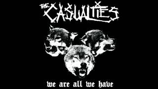 Watch Casualties We Are All We Have video