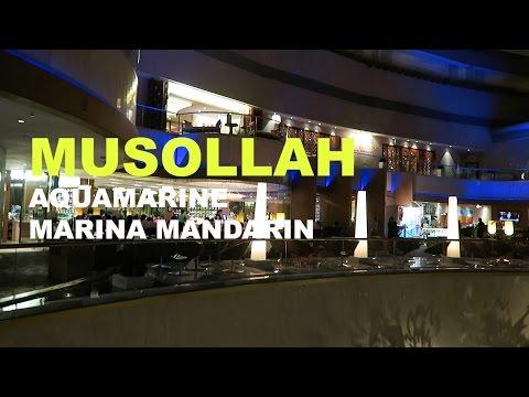 Musollah at Aquamarine, Marina Mandarin Hotel