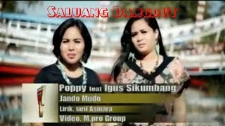 SALUANG DANGDUT MODERN || POPPY Feat IGUS SIKUMBANG