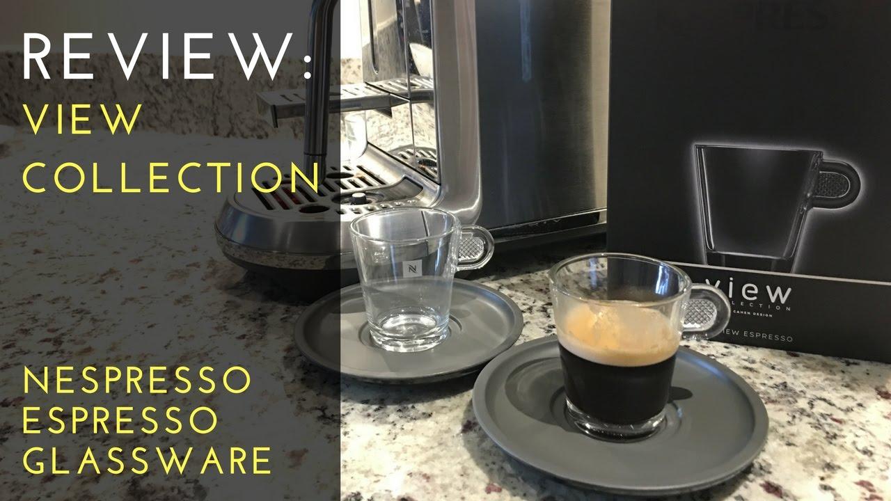 Review View Collection Nespresso Espresso Glassware