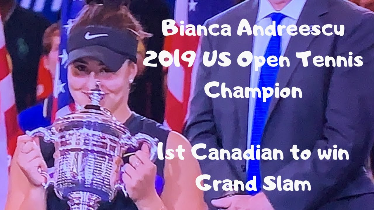 Bianca Andreescu | 2019 US Open Tennis Women's Champion | First Canadian To Win Grand Slam | Toronto