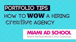 Portfolio Tips: How to WOW a Hiring Creative Agency | Miami Ad School