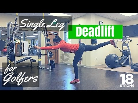 Golf Exercises For Balance – Single Leg Deadlift