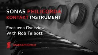 Sonas Philicorda Kontakt Instrument Overview - With Rob Talbott