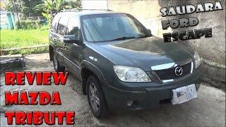 Review Mazda Tribute 2.3 Facelift Tahun 2007