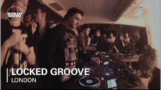 Locked Groove Boiler Room DJ Set