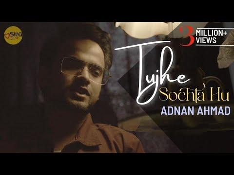 Tujhe Sochta Hoon | cover by Adnan Ahmad | Sing Dil Se | Jannat 2 | Emraan Hashmi | KK