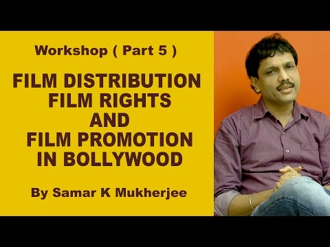 Digital Filmmaking Course Workshop( Part 5 ) FILM DISTRIBUTION , FILM RIGHTS AND FILM PROMOTION