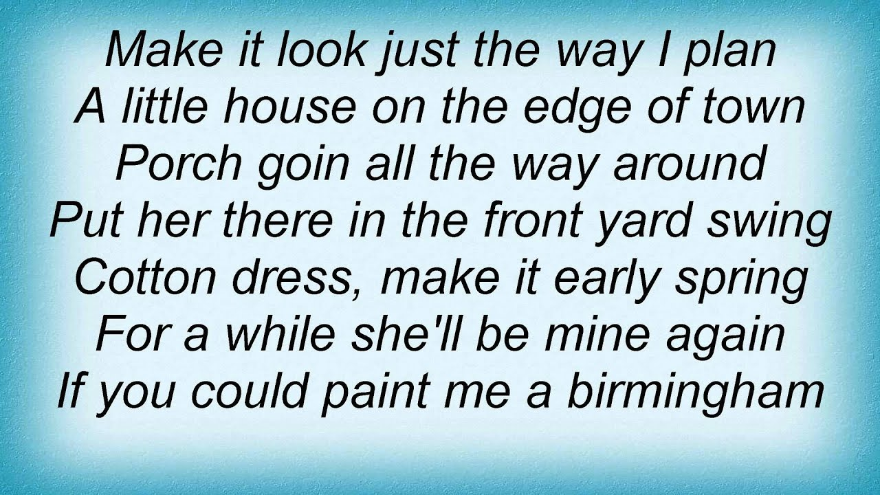 josh turner paint me a birmingham lyrics youtube
