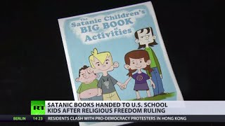 Satanic Books Handed To Us Kids After Religious Freedom Ruling