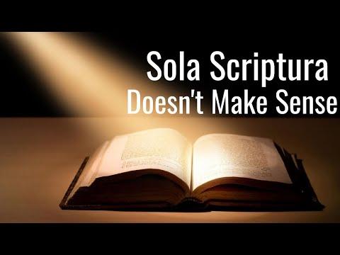 Why Sola Scriptura doesn't make sense...