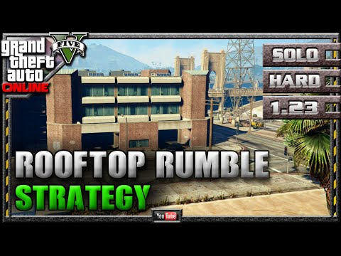 GTA 5 Online - Rooftop Rumble 1.23 - SOLO HARD - Mission Strategy Guide (GTA V) 1.22 1.08