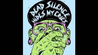 Dead Silence Hide My Cries - The taste of the revenge