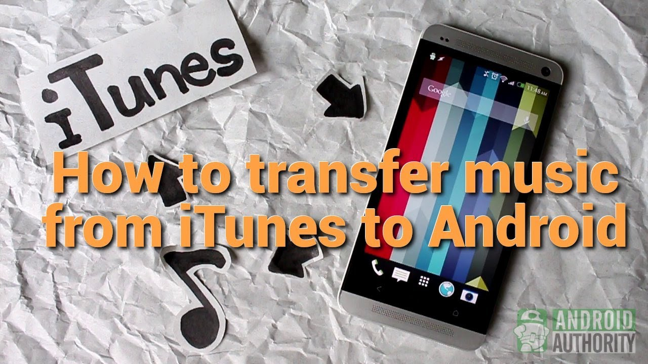 how to send music from android to iphone how to transfer from itunes to android 1197