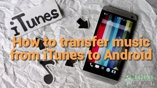 How to transfer music from iTunes to Android(Apple's iTunes software is a wonderful music player and organizer. And, if you have an Android phone or tablet, you can also transfer music from iTunes to your ..., 2013-06-18T18:29:48.000Z)