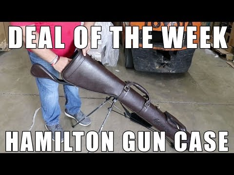 Deal Of The Week: $79.99 Hamilton Leather Gun Case