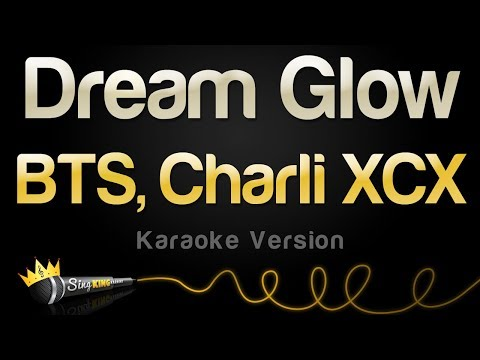 BTS, Charli XCX - Dream Glow (Karaoke Version)