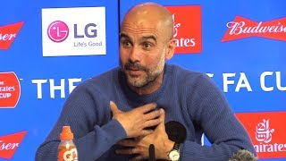 Pep Guardiola Full Pre-Match Press Conference - Man City v Watford - FA Cup Final