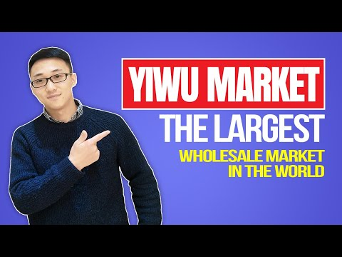 Yiwu Market  the Largest Wholesale Market in the World & Buying of Small Quantity and Deliver Fast