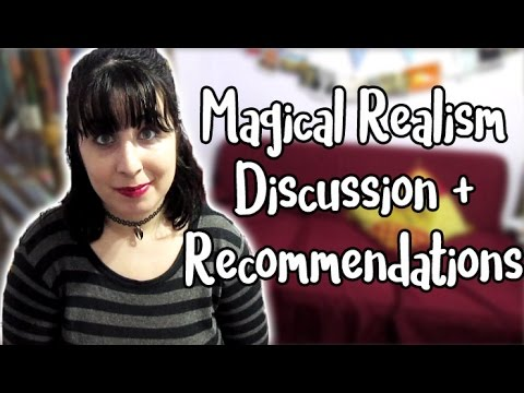Magical Realism 101 | Discussion + Recommendations [CC]