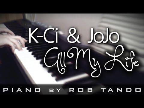 K-Ci & JoJo - All My Life (Piano Cover | Rob Tando)